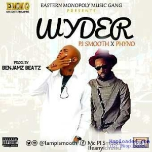 P.I Smooth - Wyder Ft. Phyno